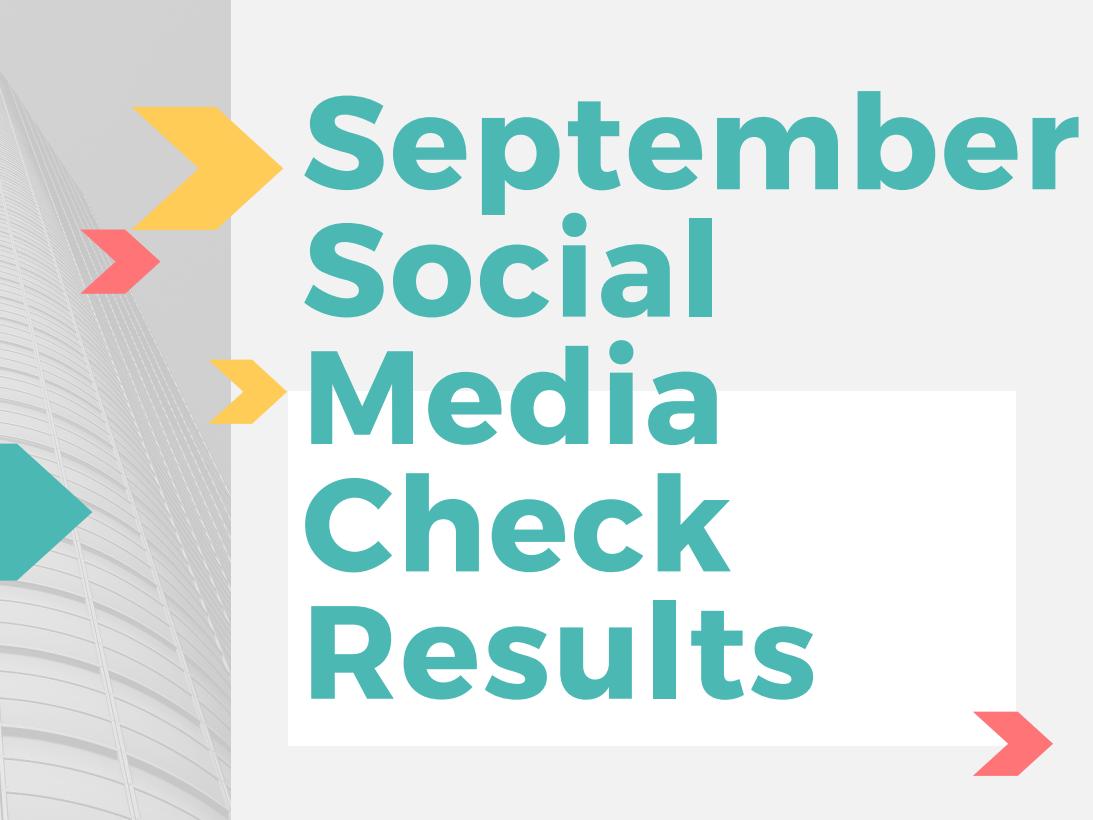 September Social Media Checks